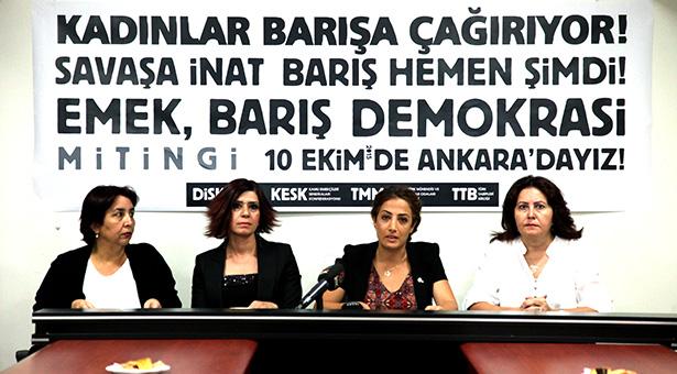 Kadınlar da savaşa karşı 10 Ekim'de Ankara'da