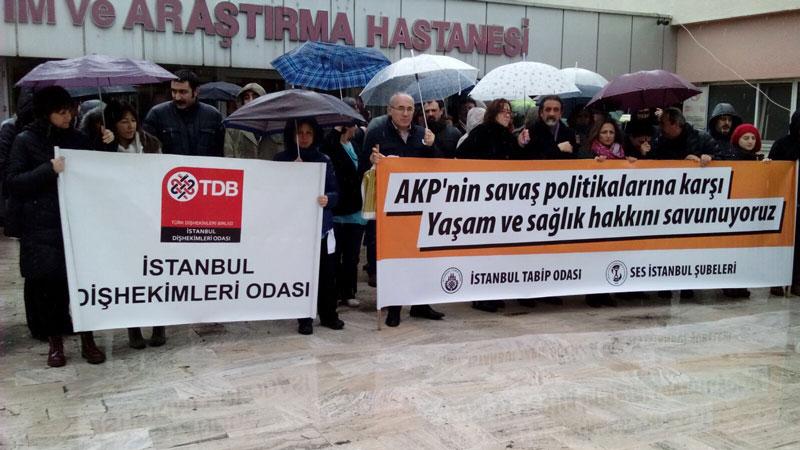 İSTANBUL; AKP'NİN SAVAŞ POLİTİKALARINA KARŞI YAŞAMI VE SAĞLIK HAKKINI SAVUNUYORUZ!