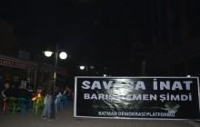"""BATMAN'DA """"""""SAVAŞA İNAT BARIŞ HEMEN ŞİMDİ"""" NÖBETİ"""