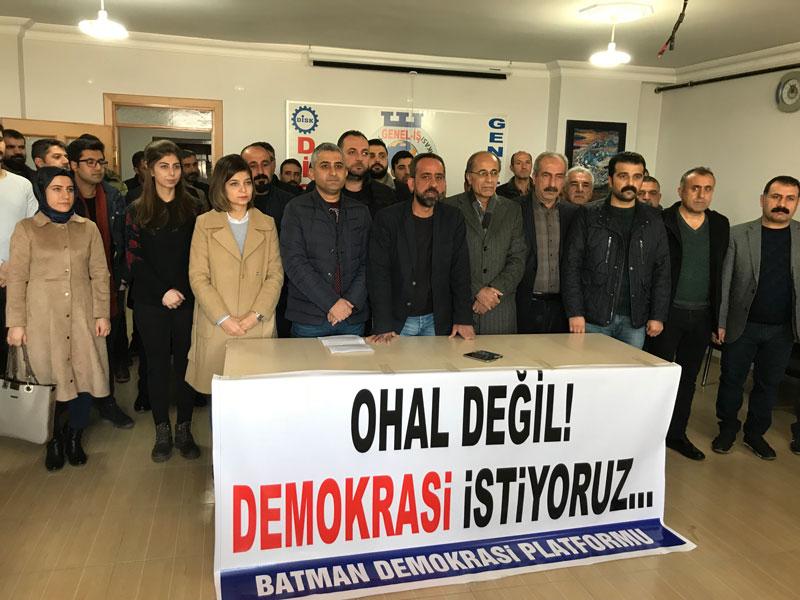 BATMAN; OHAL DEĞİL, DEMOKRASİ İSTİYORUZ!