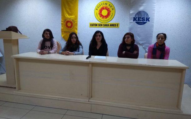 Diyarbakır KESK Kadın Meclisi: AKP iktidarının kadın ve çocuk düşmanı politikalarına asla teslim olmayacağız.