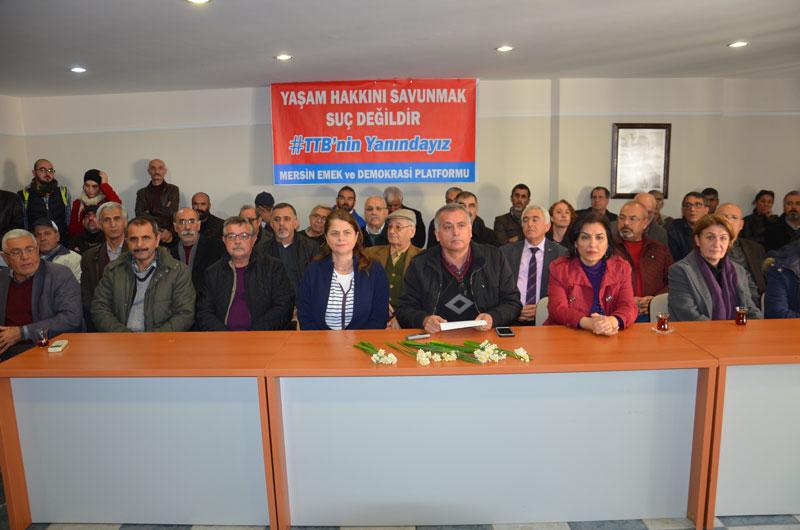 MERSİN;TTB'YE SALDIRI HALK SAĞLIĞINA SALDIRIDIR!