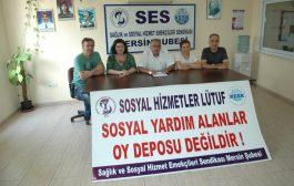 Mersin Şubemiz: Sosyal Hizmetler Lütuf, Sosyal Yardım Alanlar Oy Deposu Değildir