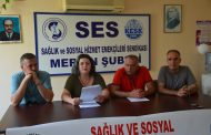 Mersin Şubemiz: Sağlık ve Sosyal Hizmetlerini Ticarileştirenlere, Emekçileri Köleleştirenlere Oy Yok