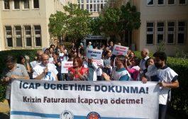 İzmir Şubemiz İcap Nöbeti Ücretlerinin Ödenmemesini Protesto Etti: Krizin Faturasını Krizi Çıkaranlar Ödesin