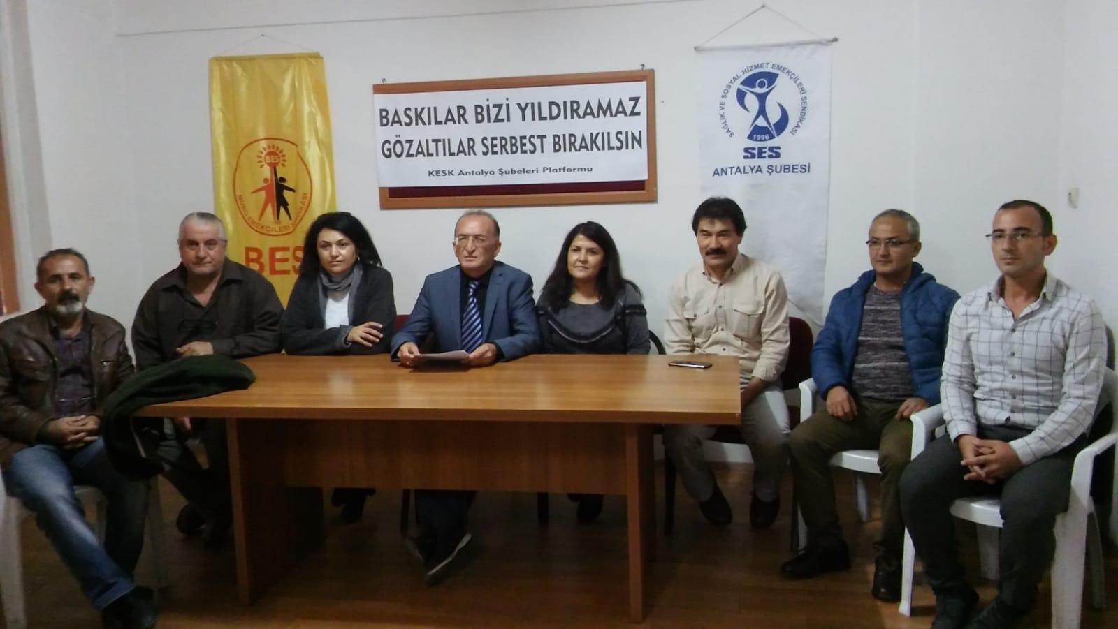 KESK Antalya Şubeler Platformu: Gözaltına Alınan Arkadaşlarımız Derhal Serbest Bırakılsın