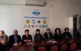 Muğla'da Açıklama Yapan KESK İzmir Mitingine Çağrı Yaptı