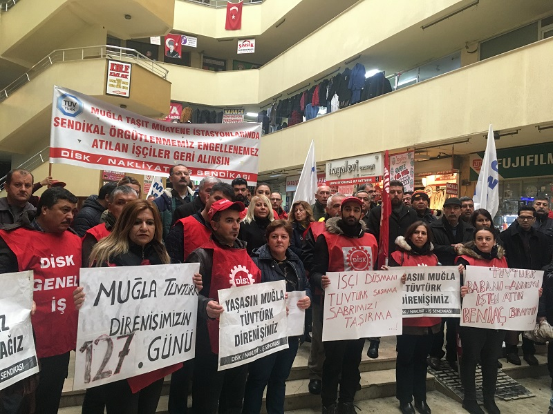 Muğla TÜV-TÜRK İşçileri ile Dayanışma Platformu Açıklama Yaparak Sendikalı Oldukları İçin İşten Çıkartılan İşçilere Destek Verdi