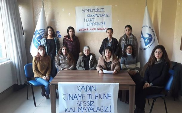 Antakya Kadın Dayanışması: Kadın Cinayetlerine Sessiz Kalmayacağız