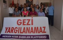 Mersin KESK Şubeler Platformu: Gezi Yargılanamaz!