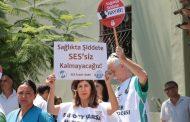 İzmir Sağlık Platformu: Şiddete Alışmayacağız