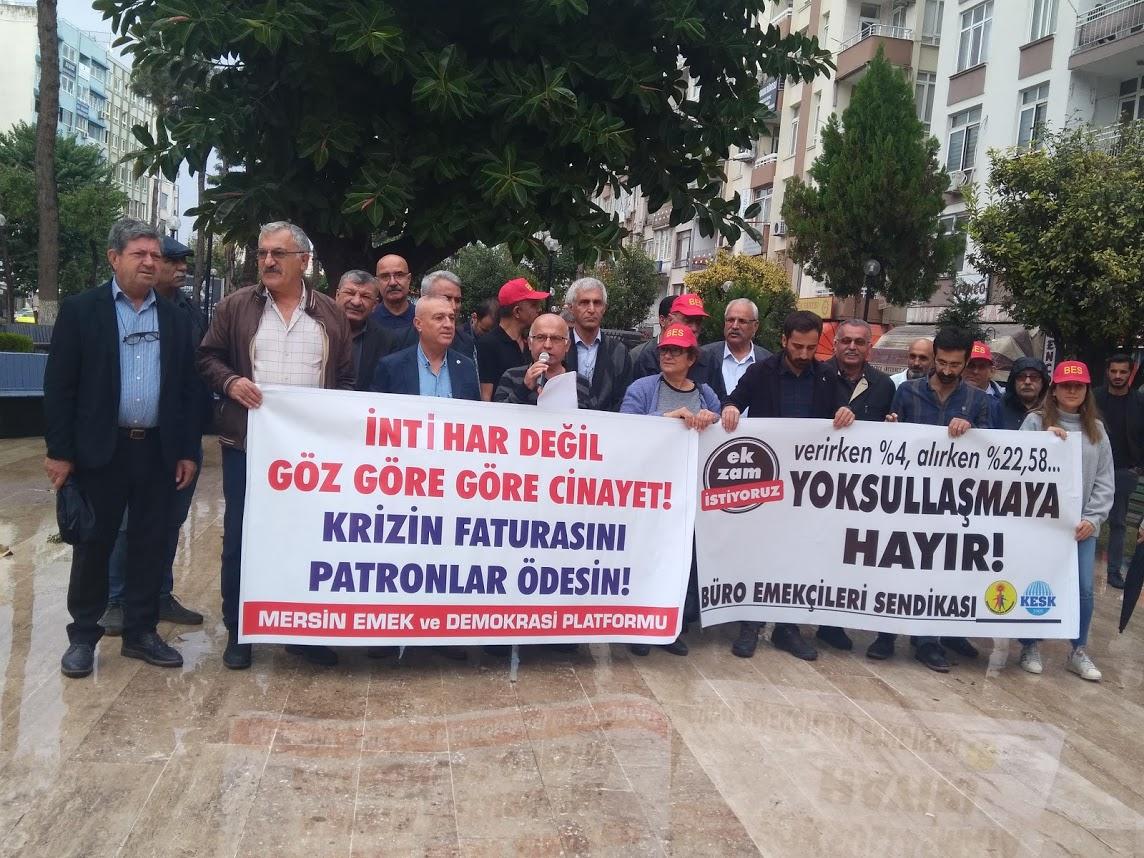 Mersin Emek ve Demokrasi Platformu: İntihar Değil Göz Göre Göre Cinayet, Krizin Bedelini Patronlar Ödesin!