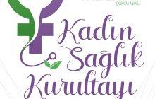 Kadın Sağlık Kurultayımızı 7-8 Aralık 2019 Tarihlerinde Gerçekleştiriyoruz