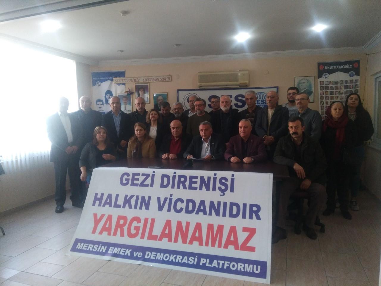 Mersin Emek ve Demokrasi Platformu: Gezi Yargılanamaz, Gezi Şehitleri Onurumuzdur
