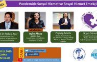 Pandemide Sosyal Hizmet ve Sosyal Hizmet Emekçileri Panelimizi Gerçekleştirdik