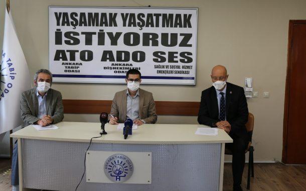 Ankara Şubemiz, Ankara Tabip Odası ve Ankara Diş Hekimleri Odası: Yaşamak, Yaşatmak İstiyoruz