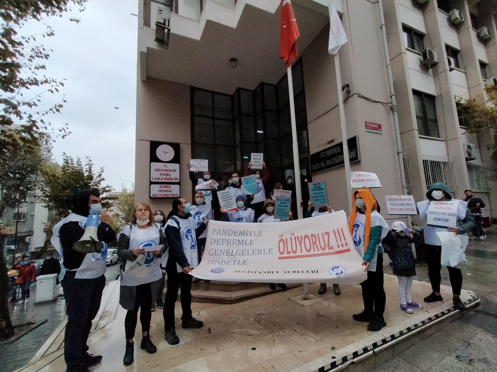İstanbul Şubelerimiz: Pandemiyle, Depremle, Genelgelerle, Şiddetle Ölüyoruz