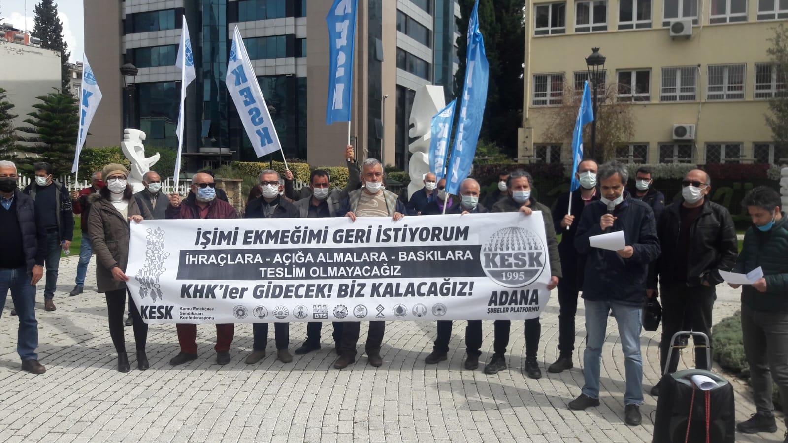 Çalışma Hakkımı/İşimi İstiyorum Yürüyüşüne Destek Açıklaması Yapan KESK Adana Şubeler Platformu: Biat Etmedik, Etmeyeceğiz!