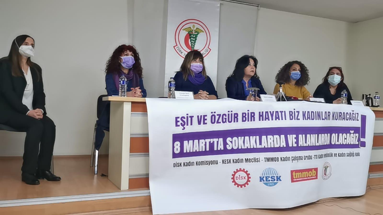 KESK Kadın Meclisi, DİSK Kadın Komisyonu, TMMOB Kadın Çalışma Grubu, TTB Kadın Hekimlik ve Kadın Sağlığı Kolu: Eşit ve Özgür Bir Hayatı Biz Kadınlar Kuracağız, 8 Mart'ta Sokaklarda ve Alanlarda Olacağız