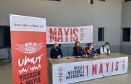 DİSK-KESK-TMMOB-TTB: 1 Mayıs'ta Umut Yan Yana!