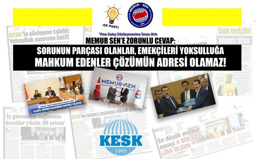 KESK: Memur-Sen'e Zorunlu Cevap: Sorunun Parçası Olanlar Çözümün Adresi Olamaz!