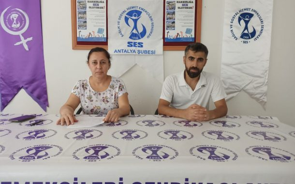 Antalya Şubemizden Tüm Sağlık ve Sosyal Hizmet Emekçilerine SES'te Örgütlenin Çağrısı