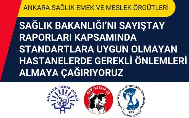 Ankara Şubemiz, Ankara Tabip Odası ve Dev Sağlık-İş: Sağlık Bakanlığı'nı Sayıştay Raporları Kapsamında Standartlara Uygun Olmayan Hastanelerde Gerekli Önlemleri Almaya Çağırıyoruz